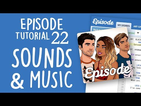 SOUNDS & MUSIC | Episode Limelight Tutorial 22 thumbnail