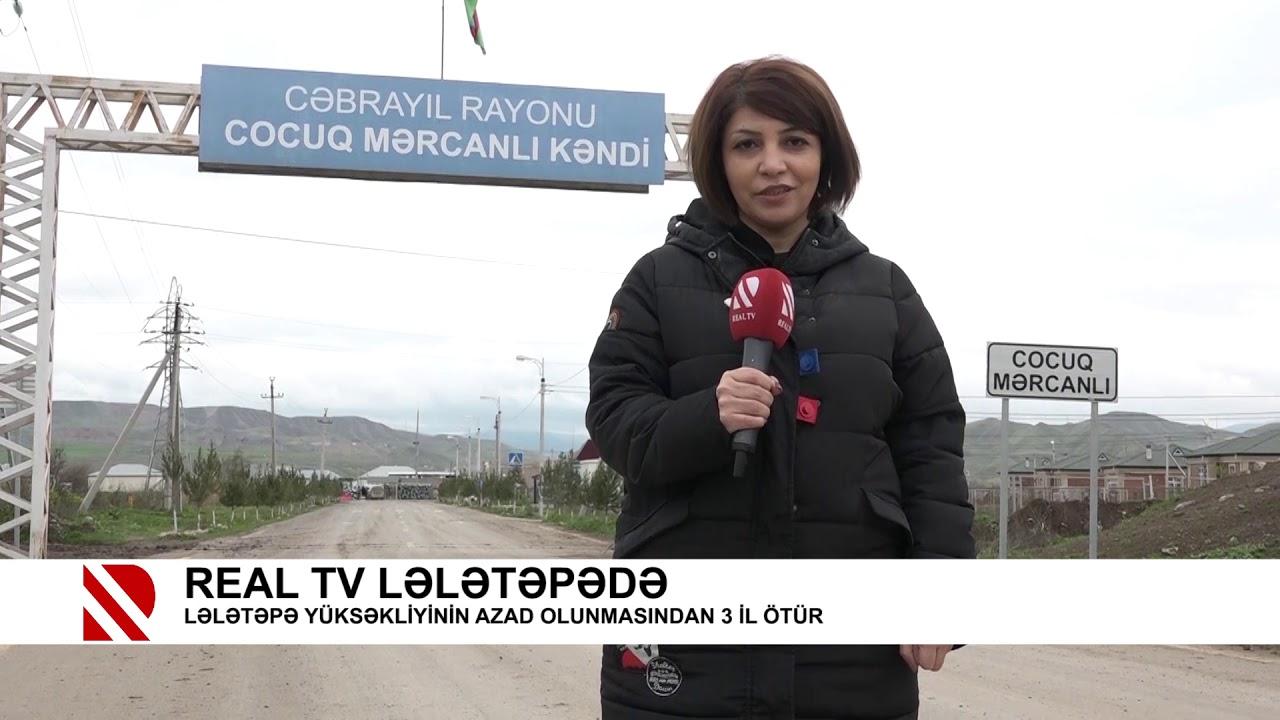 REAL Tv Lələtəpədə- Lələtəpə yüksəkliyinin azad olunmasından 3 il ötür