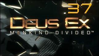 Deus Ex: Mankind Divided - Ep37 - Detective Jensen