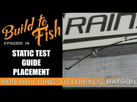 Build To Fish: Episode 14 - Static Test Guide Placement