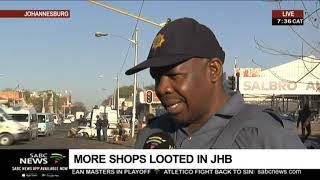 More shops looted in Johannesburg