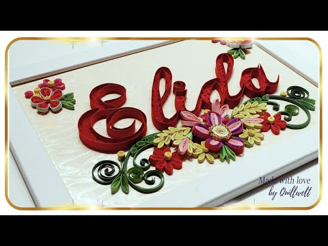 Quilled Name Elida