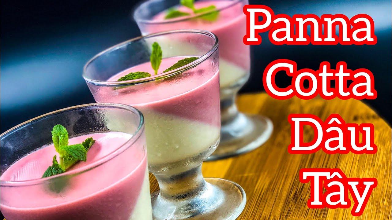 Bếp Của Mạnh | cách làm panna cotta dâu tây mềm mịn pudding panna cotta strawberry