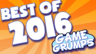 BEST OF Game Grumps - 2016