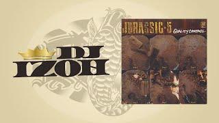 "DJ IZOH ""Jurassic 5  / Quality Control"" Routine"