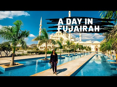 A Day In Fujairah | United Arab Emirates