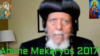 Ertirean orthodox tewahdoመልእኽቲ ኣቡነ መቃርዮስ ንጳጳሳት ኤርትራን ንሰበ ስልጣን ኤርትራን 3/ መጋቢት 2017