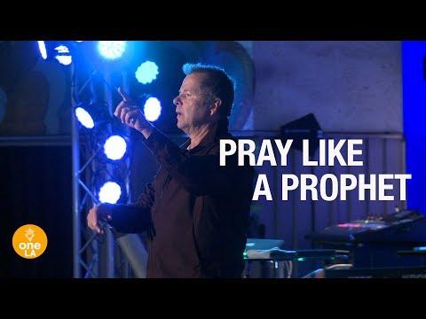 """Pray Like A Prophet"" - Phill Munsey"