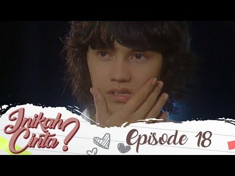 Dennis Salah Paham - Inikah Cinta Episode 18 Part 1
