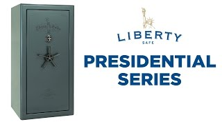 Presidential Series - Liberty Safe
