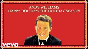 Andy Williams - Happy Holiday / The Holiday Season (Audio)