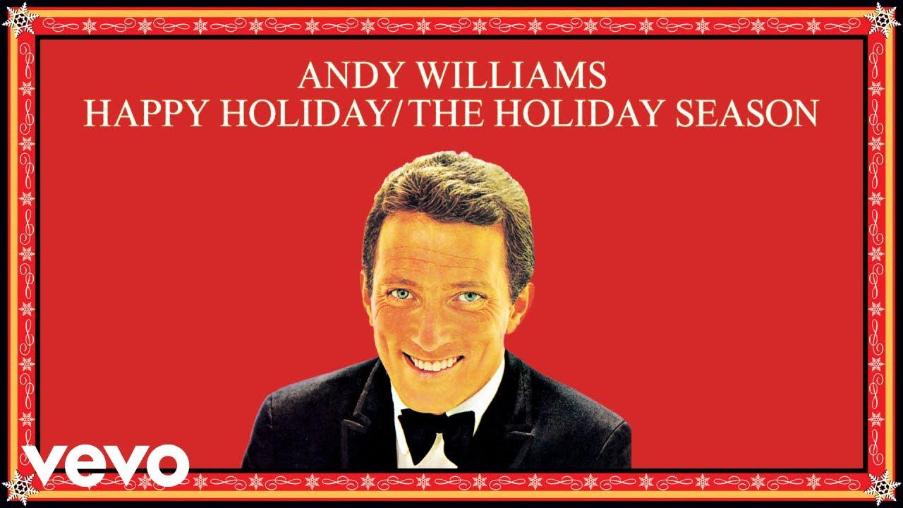 andy-williams-happy-holiday-the-holiday-season-audio-andywilliamsvevo