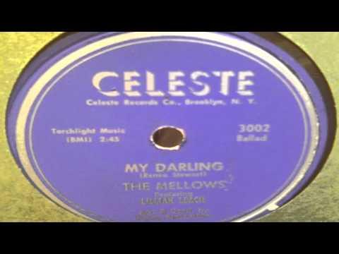 My Darling - The Mellows Featuring Lillian Leach (Celeste)