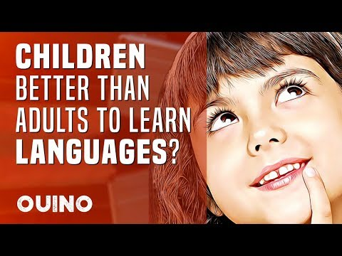 Do Children Learn Languages Better Than Adults? - OUINO.com