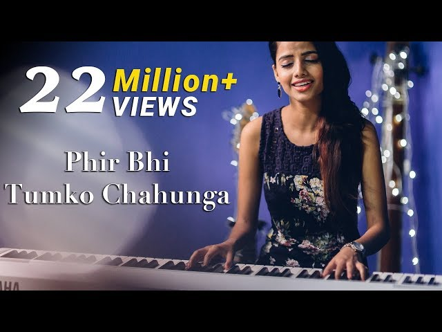 Phir Bhi Tumko Chahunga - Half Girlfriend | Female Cover Version by Ritu Agarwal