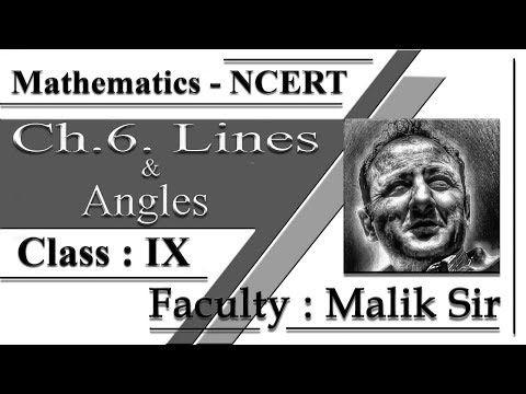 Class-9 Chapter-6 Lines and Angles with Malik sir || NCERT || CBSE.