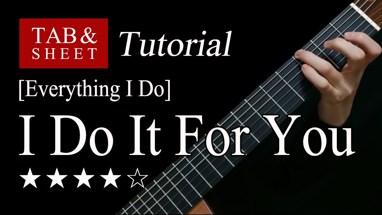 (Everything I Do) I Do It For You - Fingerstyle Lesson + TAB