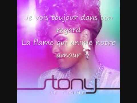 Stony- Je T'aime (Paroles)
