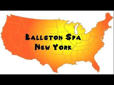 How to Say or Pronounce USA Cities — Ballston Spa, New York