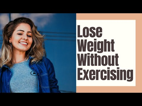 How to easily lose weight without exercising (new 2020 method)
