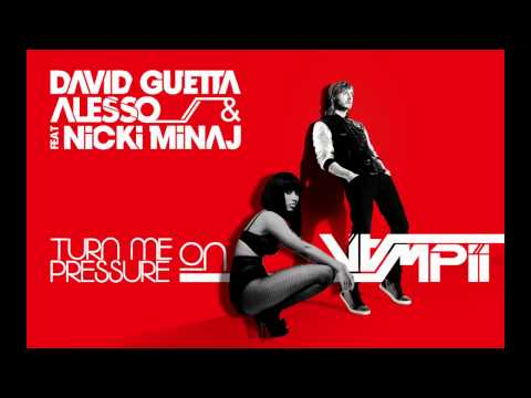 David Guetta & Alesso ft. Nicki Minaj & Michael Calfan - Turn Me On Pressure (Vampii Radio Bootleg)