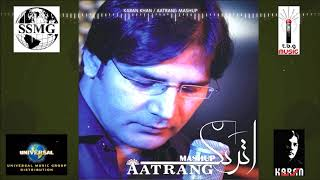 karan khan aatrang mashup official aatrang