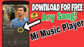 ????Trick to Download Any Song from Mi Music Player for FREE(No Purchase)