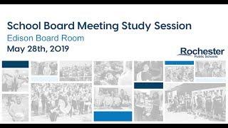 RPS School Board Study Session 05/28/19