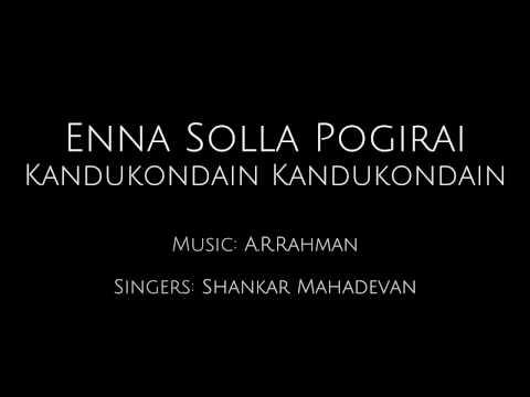 Enna Solla Pogirai - Kandukondain Kandukondain (English)