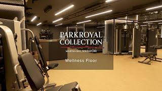 PARKROYAL COLLECTION Marina Bay, Singapore – Wellness Floor