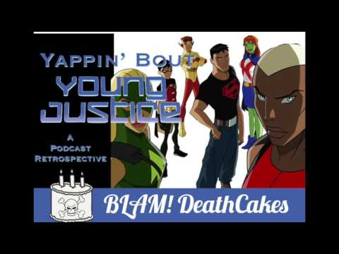 Yappin About Young Justice - Episode 3 Welcome to Happy Harbor