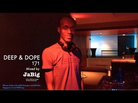 3 Hour Soulful House Mix by JaBig - DEEP & DOPE 171 Live DJ Club Lounge Set