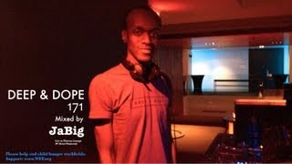 3 Hour Soulful House Mix by JaBig - DEEP & DOPE 171 Live DJ Club Lounge Set