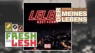 Azet Zuna LELELE Review FRESH or LESH x BestePodcast.mp3