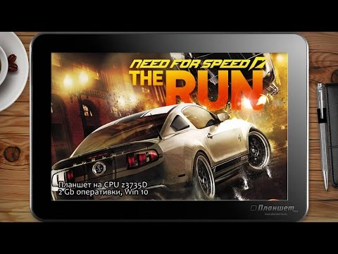 ИГРЫ НА WINDOWS ПЛАНШЕТЕ / Need for Speed: The Run / on tablet pc game playing test gameplay