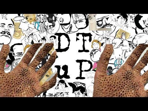 Internet demente 2- Tripofobia- DTUP