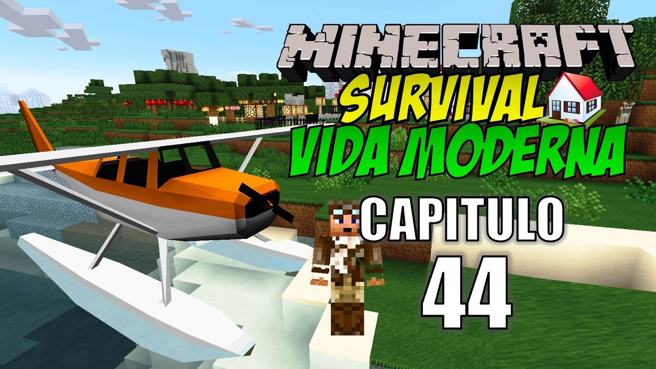 Minecraft survival vida moderna capitulo 44 la for Casa moderna rey zerch
