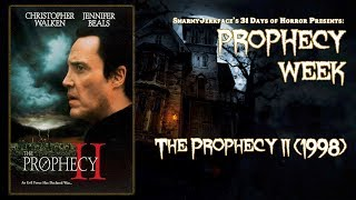 The Prophecy II (1998) - Prophecy Week Episode 2