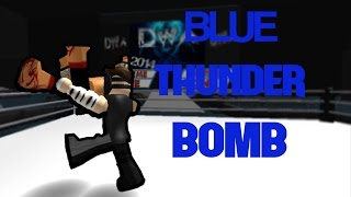 ROBLOX- SAMI ZAYN BLUE THUNDER BOMB!!!