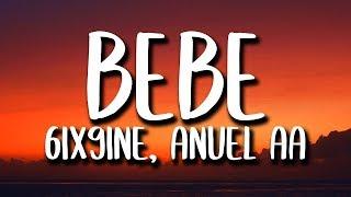 6ix9ine, Anuel AA - Bebe (Letra/Lyrics)