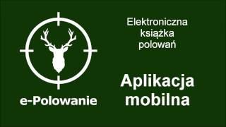 Elektroniczna książka polowań. Aplikacja mobilna.