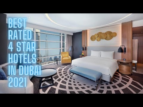 Best Rated 4 Star Hotels in Dubai | 2021