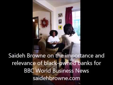 Saideh Browne on Black Owned Banks for BBC World Business News