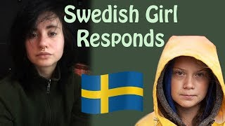 What is really happening in Sweden, Greta?