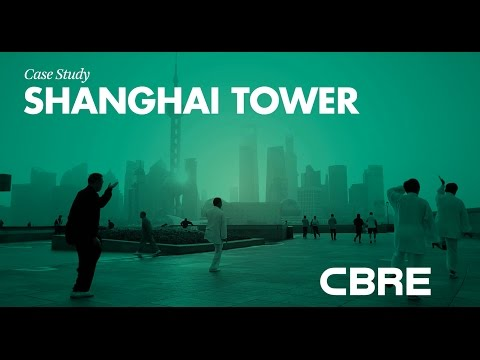 Case Study: Shanghai Tower