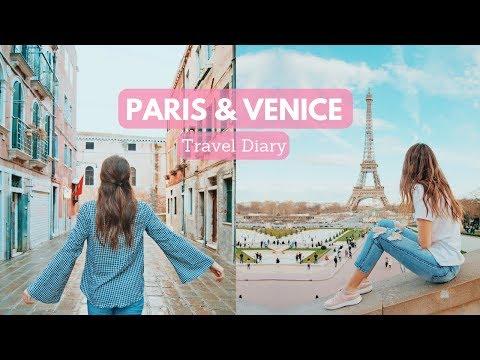 Europe Travel Diary | Paris and Venice