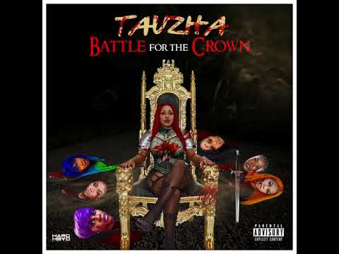 Tauzha - Battle For The Crown [Unsigned Artist] [Audio]