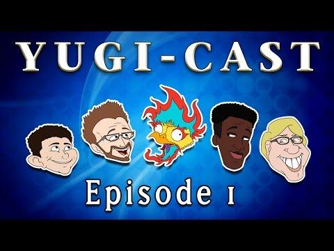 Yugi-Cast Episode 1: Band of Misfits