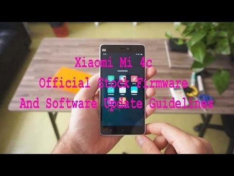 Xiaomi Mi 4c Official Stock Firmware How To Download