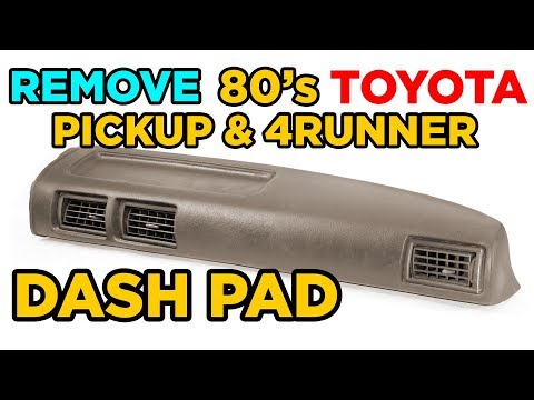 How To: Remove 1980's Toyota Pickup/4Runner Dash Pad Cover